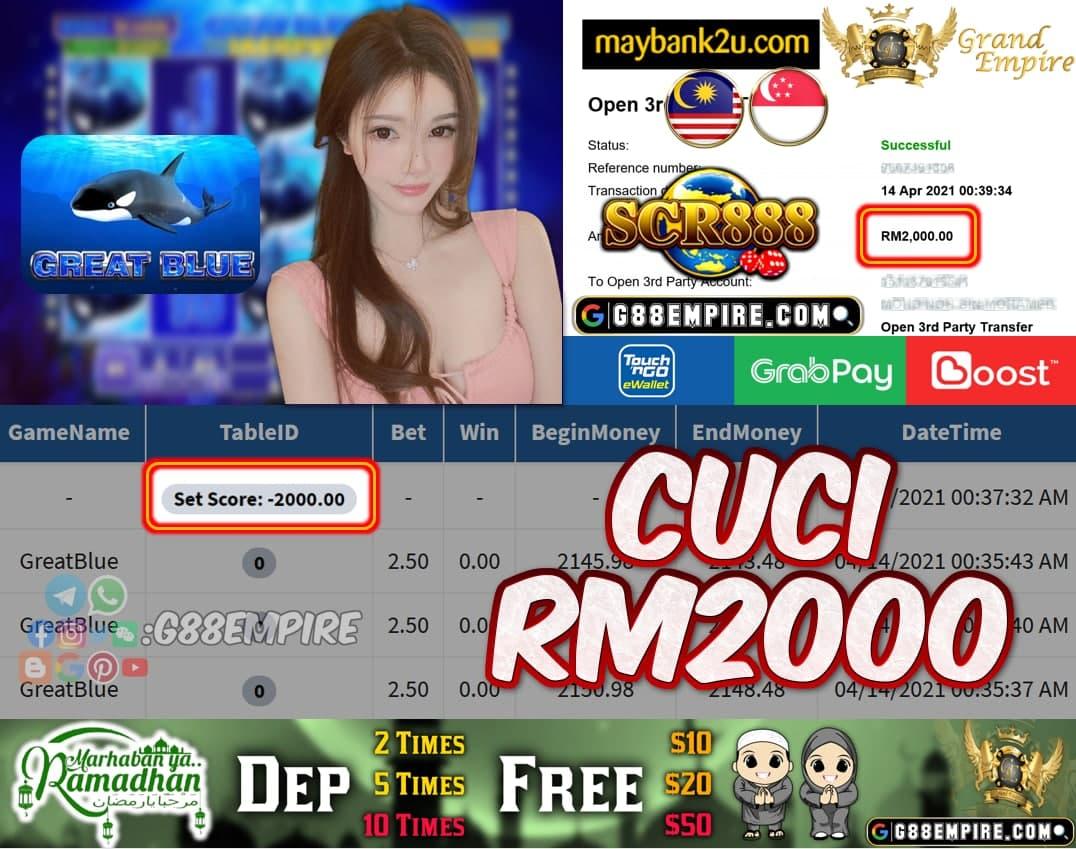SCR888 - GREATBLUE CUCI RM2000!!!