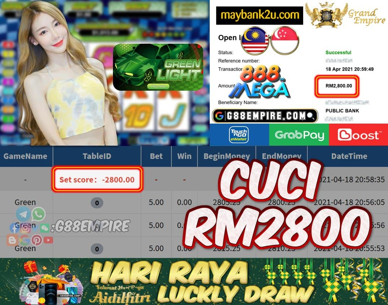 MEGA888 - GREEN CUCI RM2800 !!!