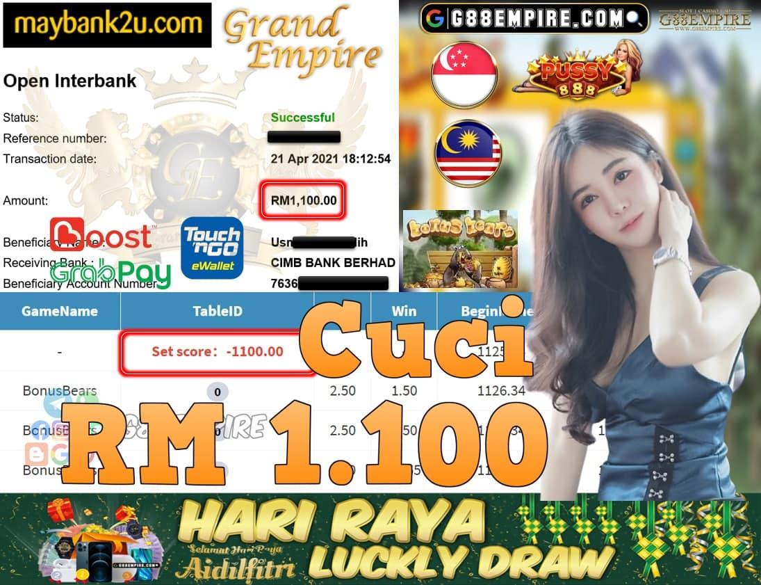 PUSSY888-BONUSBEARS CUCI RM1,100!!!