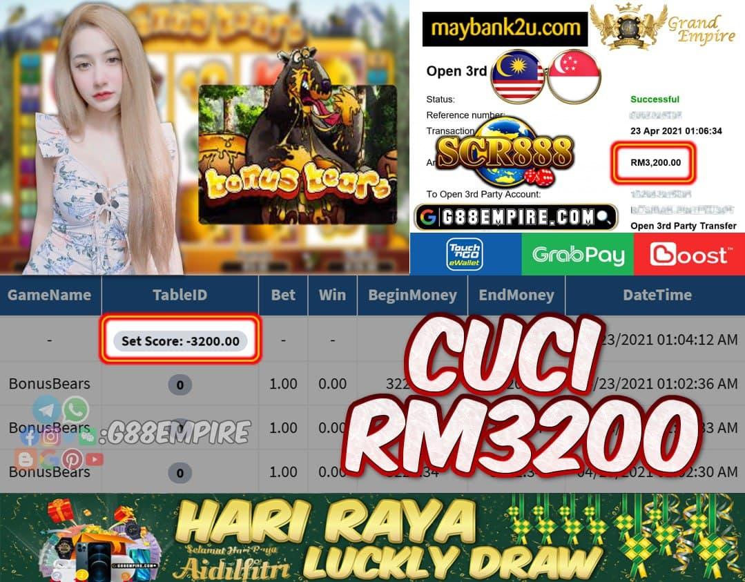 SCR888 - BONUSBEARS CUCI RM3200 !!!