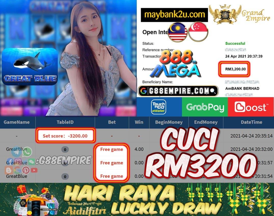 MEGA888 - GREATBLUE CUCI RM3200 !!!