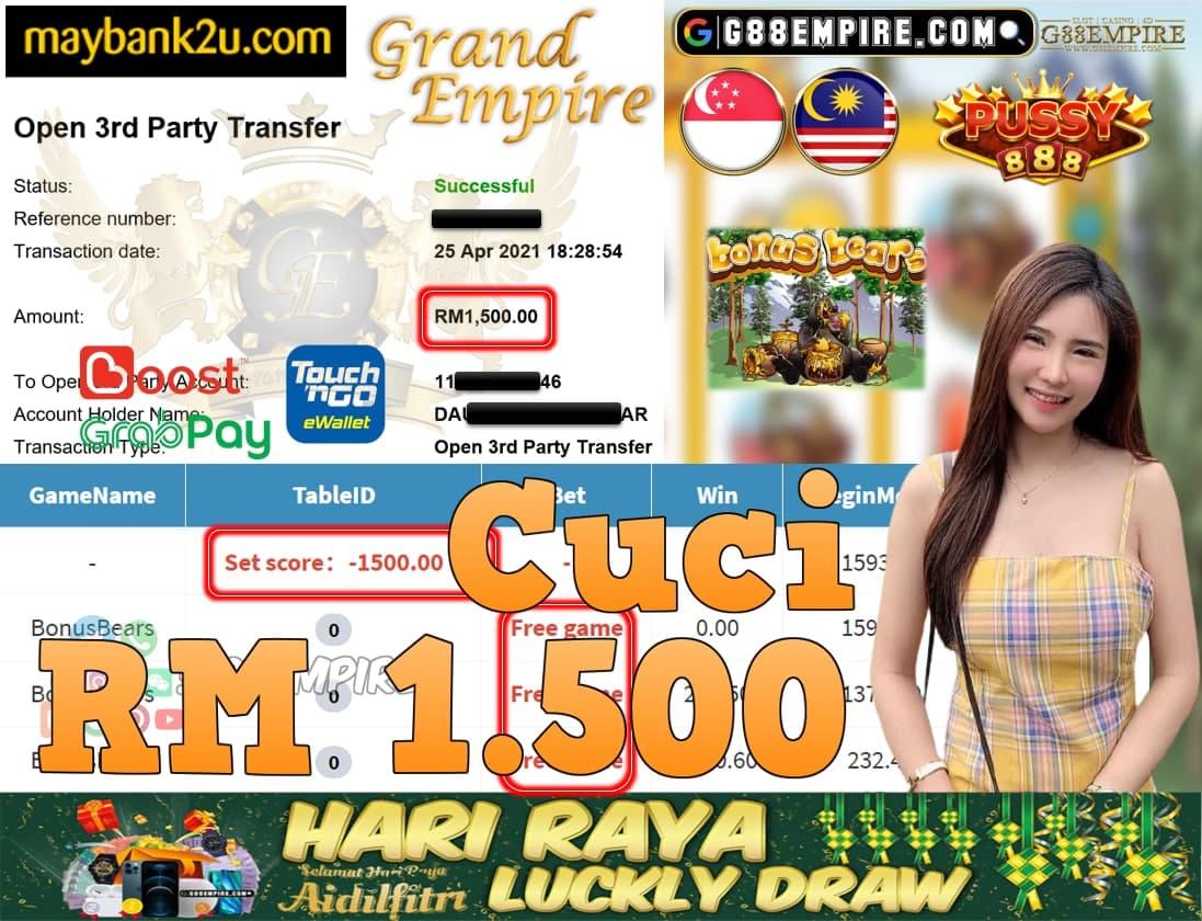 PUSSY888-BONUSBEARS CUCI RM1,500!!!