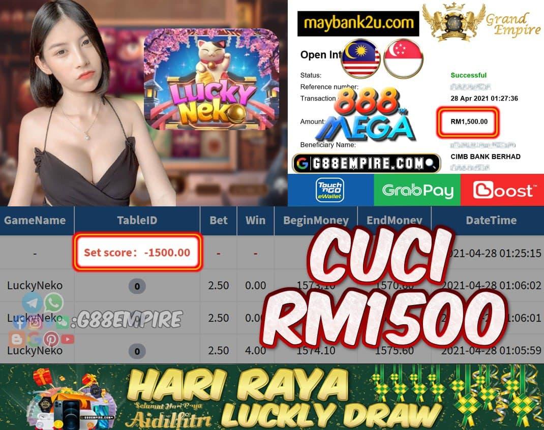 MEGA888 - LUCKYNEKO CUCI RM1500!!!