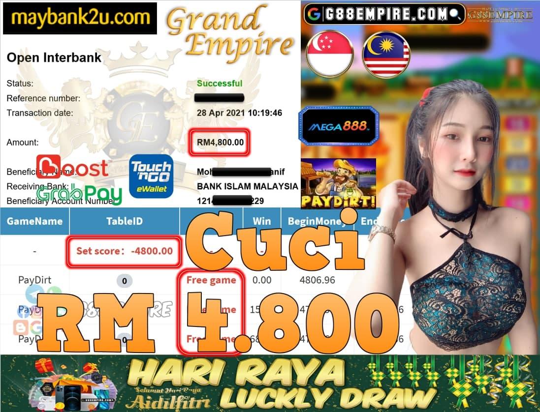 MEGA888-PAYDIRT CUCI RM4,800!!!