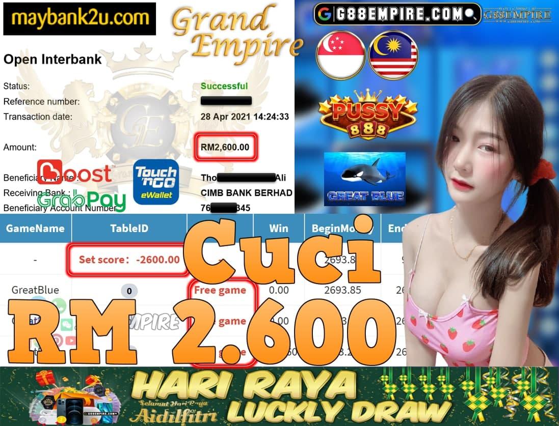 PUSSY888-GREATBLUE CUCI RM2,600!!!