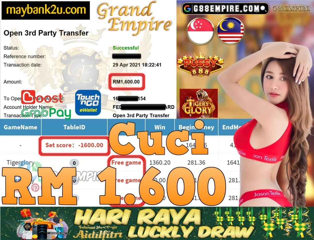 PUSSY888-TIGERGLORY CUCI RM1,600!!!