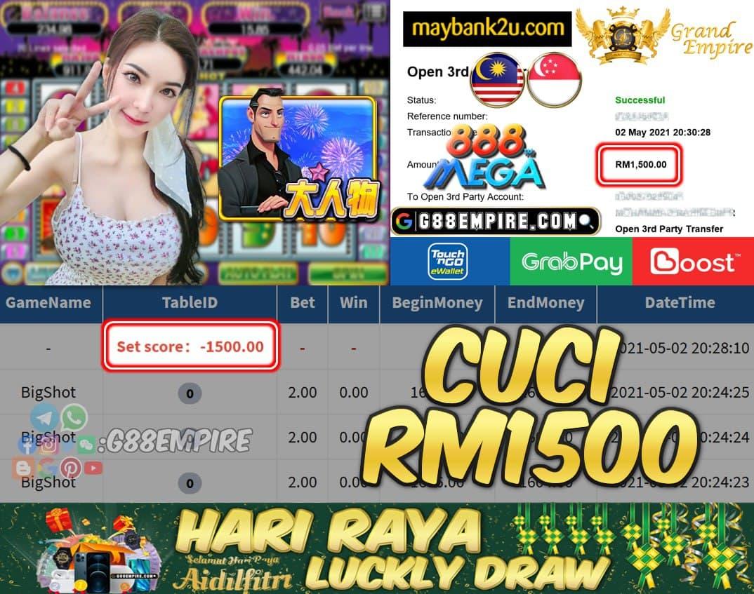 MEGA888 - BIGSHOT CUCI RM1500!!!