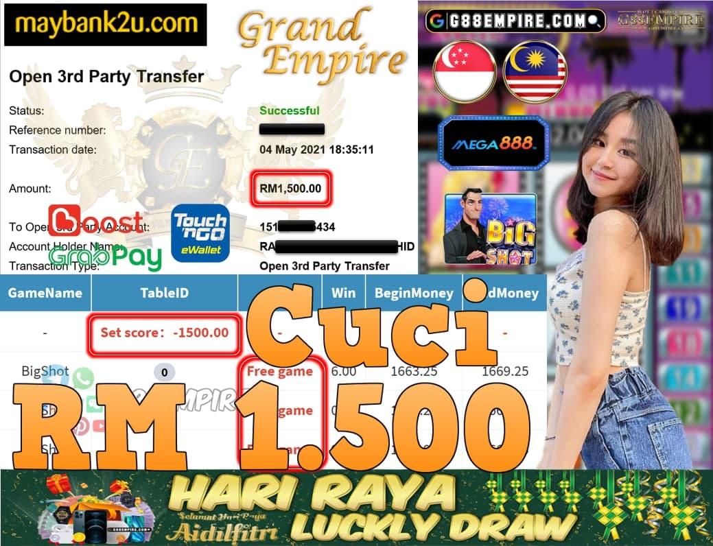MEGA888-BIGSHOT CUCI RM1,500!!!