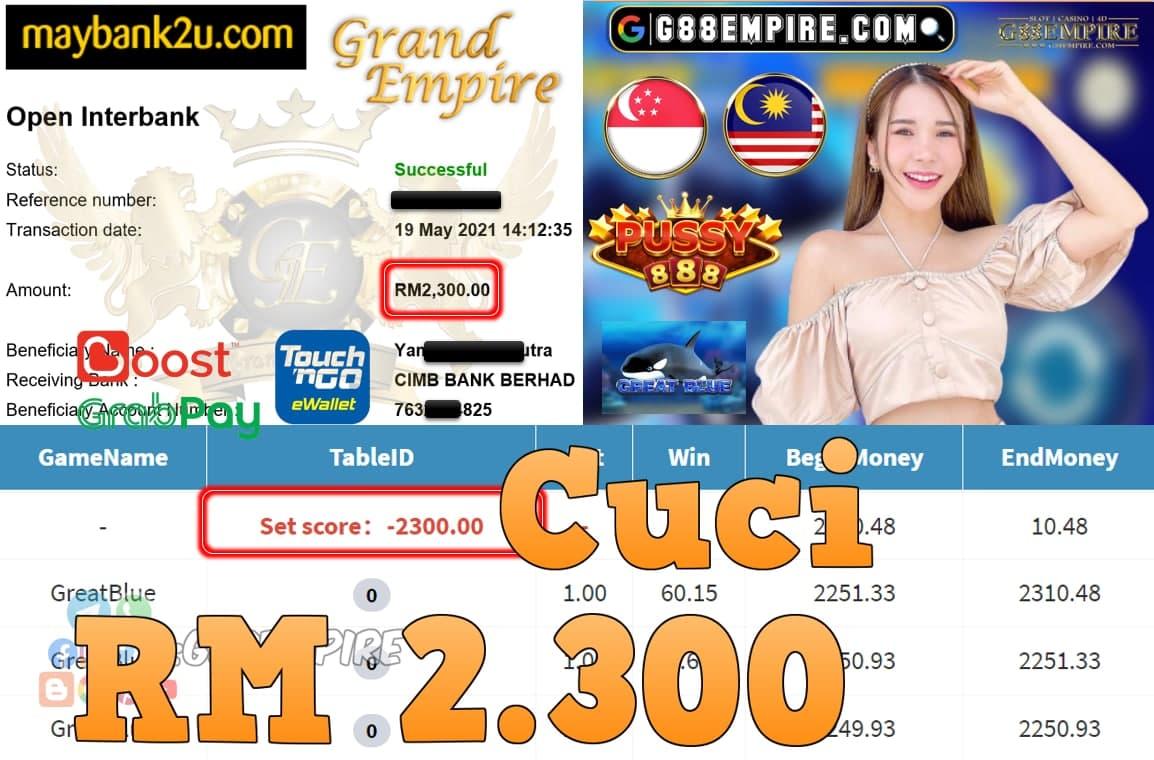 PUSSY888-GREATBLUE CUCI RM2,300!!!