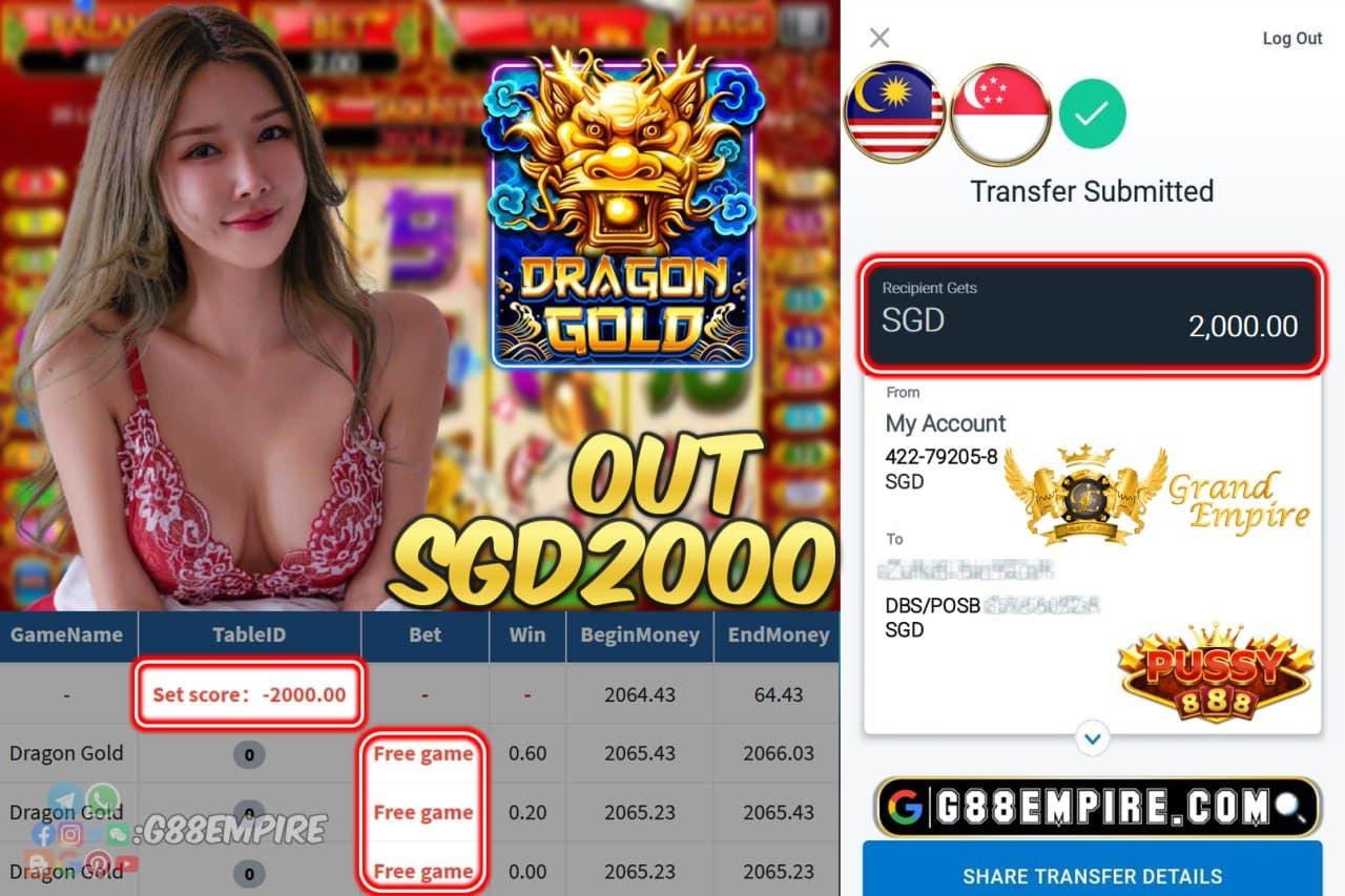 PUSSY888 - DRAGONGOLD CASHOUT SGD2000 !!!