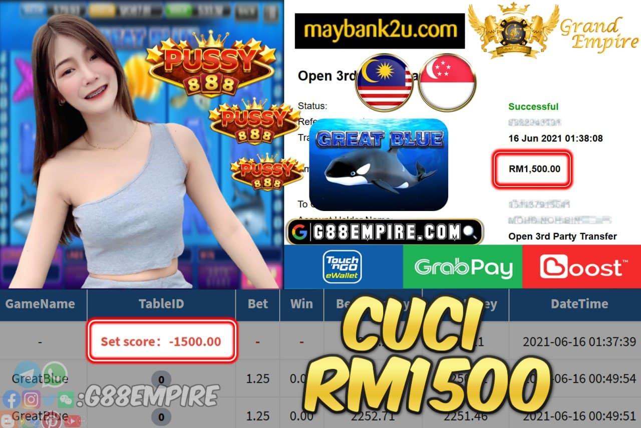 PUSSY888 - GREATBLUE CUCI RM1500 !!!
