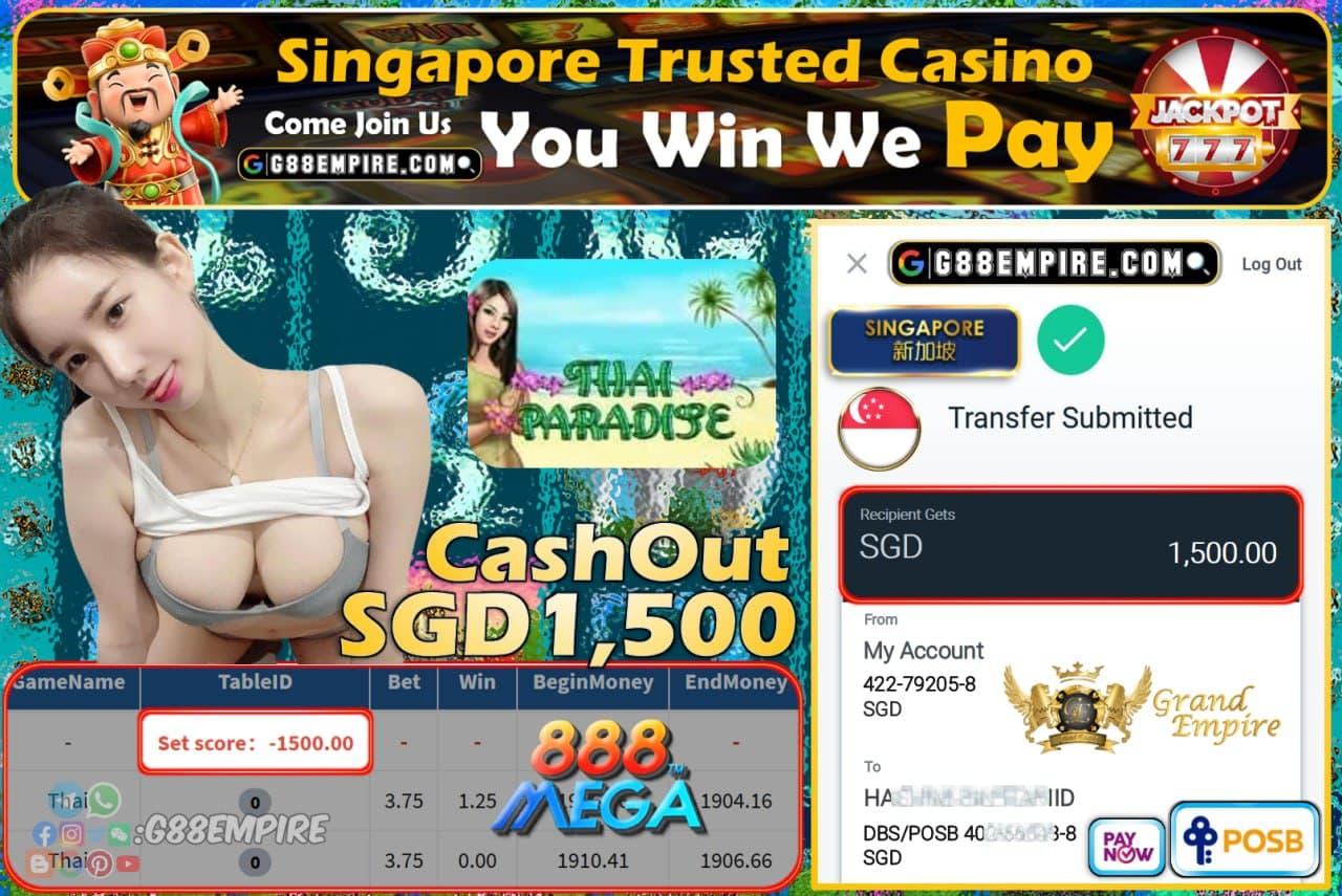 MEGA888 - THAI CASHOUT SGD1500 !!!