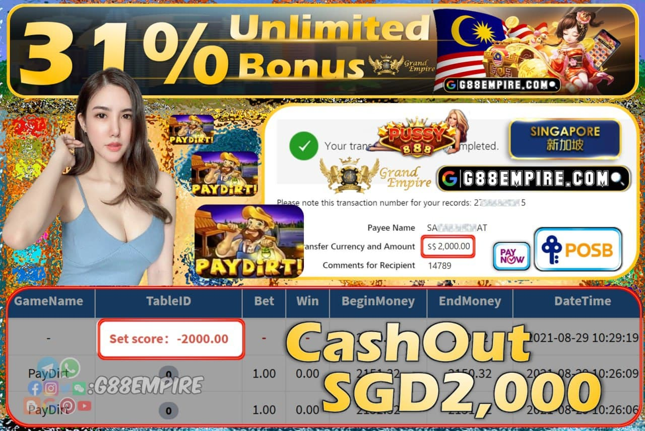 PUSSY888 - PAYDIRT CASHOUT SGD2000 !!!