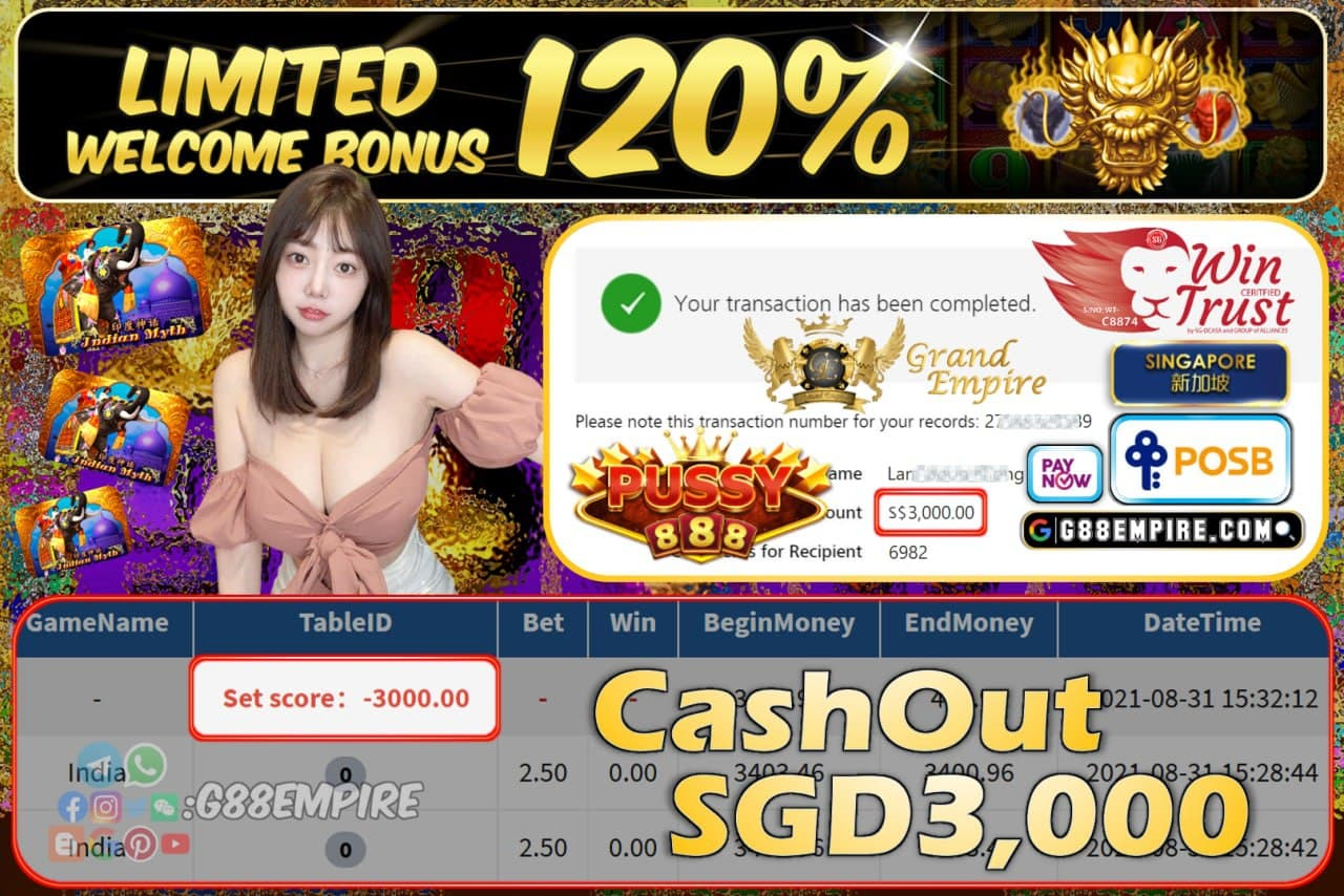 PUSSY888 - INDIA CASHOUT SGD3000 !!!
