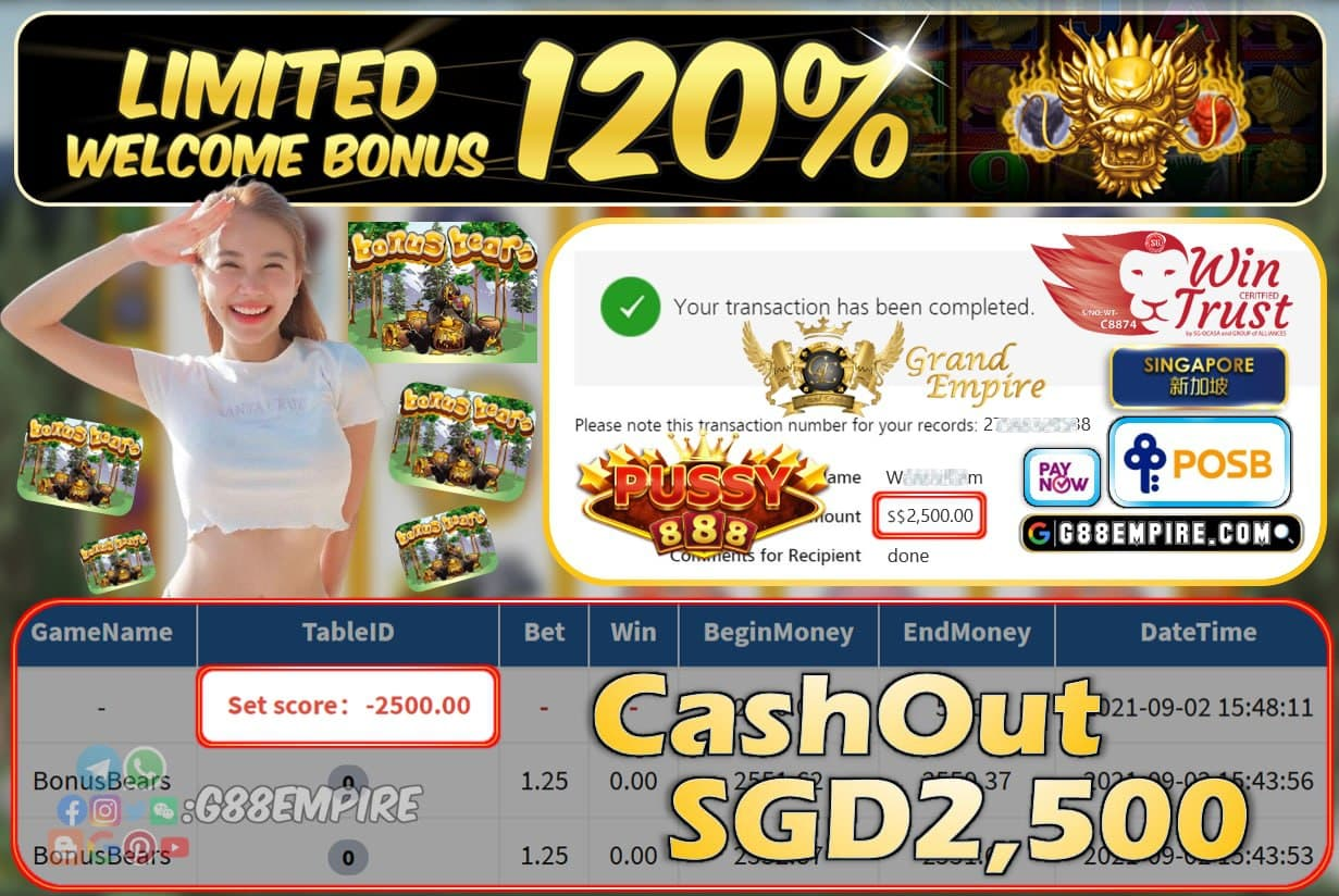 PUSSY888 - BONUSBEARS CASHOUT SGD2500 !!!