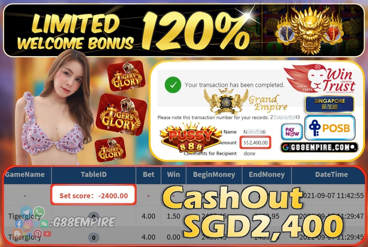 PUSSY888 - TIGER GLORY CASHOUT SGD2400 !!!