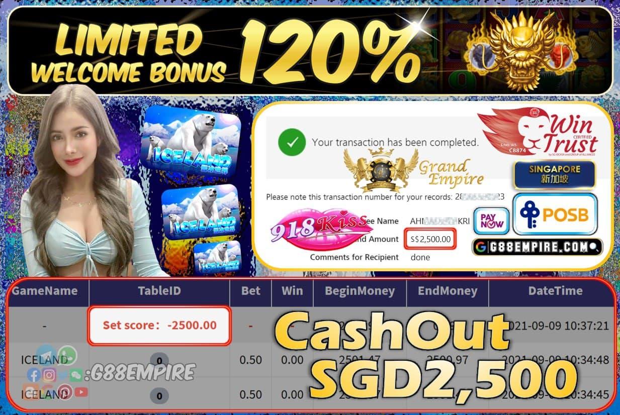 918KISS - ICELAND CASHOUT SGD2500 !!!