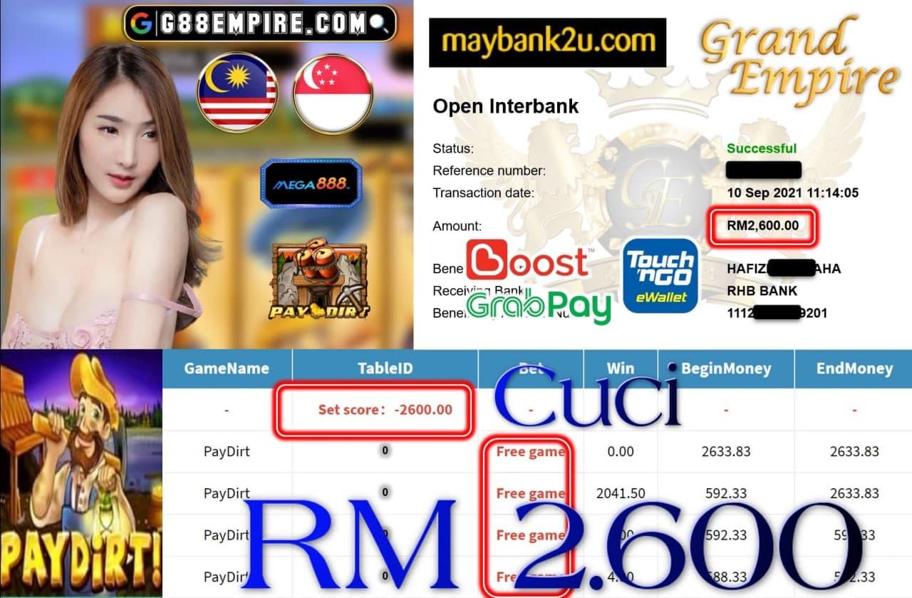 MEGA888 - PAYDIRT CUCI RM2,600!!!
