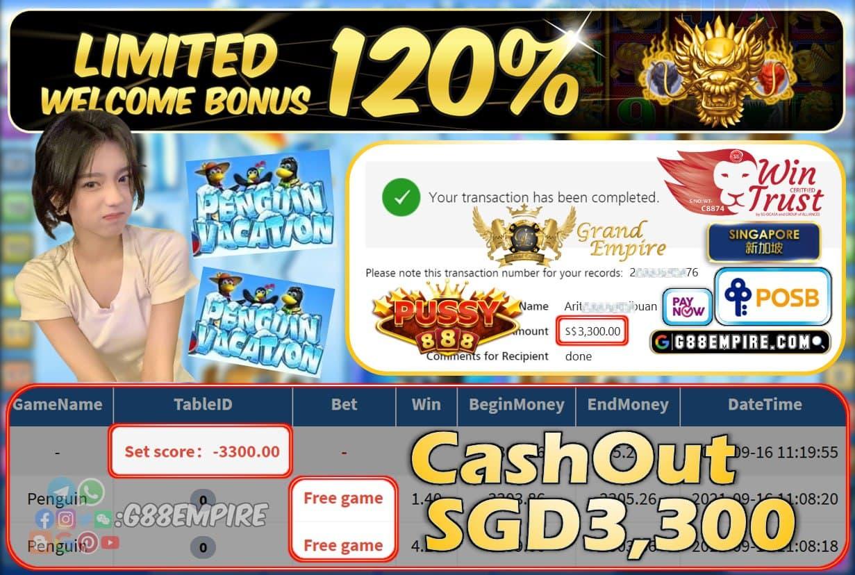 PUSSY888 - PENGUIN CASHOUT SGD3300 !!!