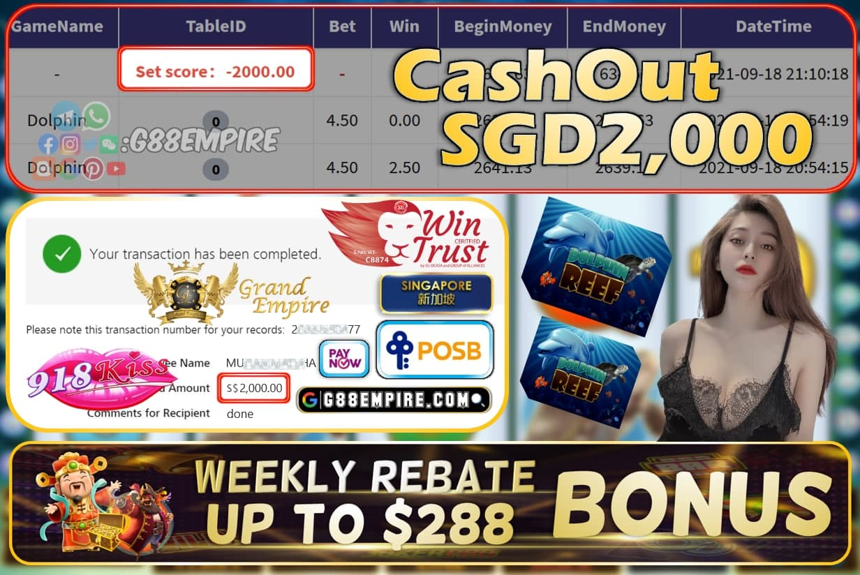 918KISS - DOLPHINREEF CASHOUT SGD2000 !!!
