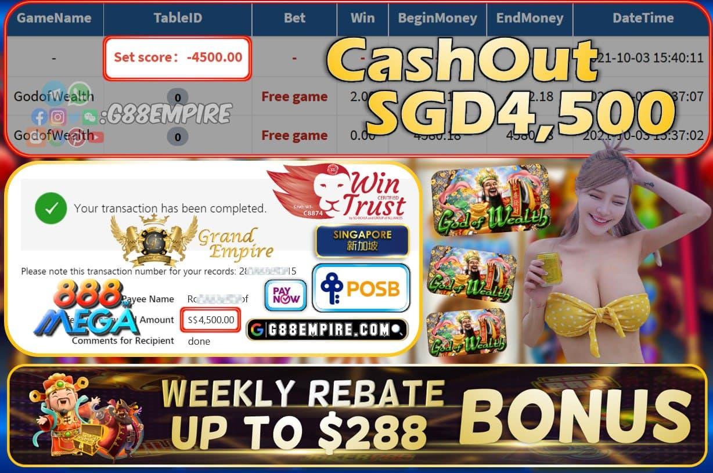 MEGA888 - GODOFWEALTH CASHOUT SGD4500 !!!