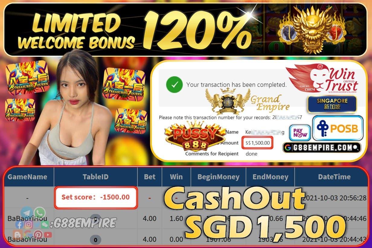 PUSSY888 - BABAOYIHOU CASHOUT SGD1500 !!!