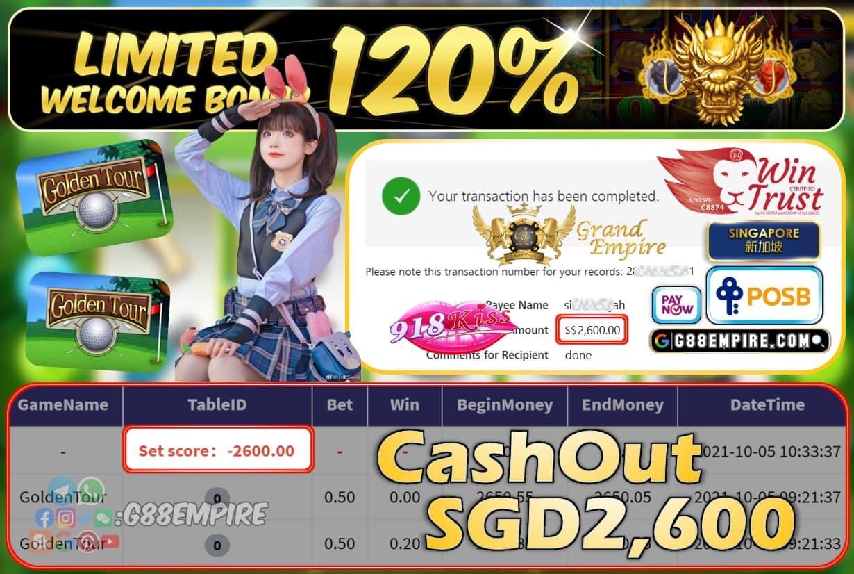 918KISS - GOLDENTOUR CASHOUT SGD2600 !!!