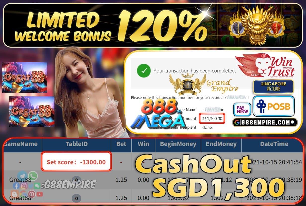 MEGA888 - GREAT88 CASHOUT SGD1300 !!!